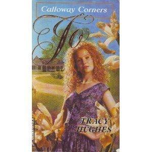 9780373832798: Jo (Calloway Corners)