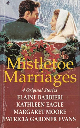 9780373833092: Mistletoe Marriages: Rendezvous / The Wolf and the Lamb / Christmas in the Valley / Keeping Christmas