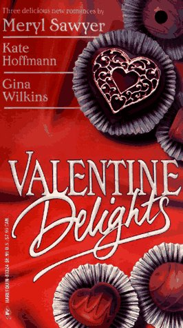 Valentine Delights : Chocolate Fantasy; His Secret: Sawyer, Meryl; Hoffman,