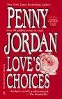 Love's Choices: Penny Jordan