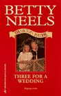 9780373833399: Three for a Wedding (Ruby Collector's Edition)