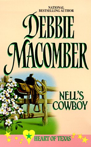 9780373833467: Nell's Cowboy (Heart of Texas, No. 5)