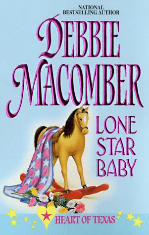 Lone Star Baby (#6 Heart of Texas series)