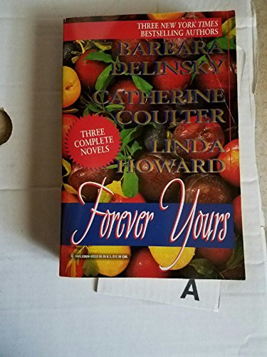 Forever Yours: Threats and Promises / The: Barbara Delinsky; Catherine