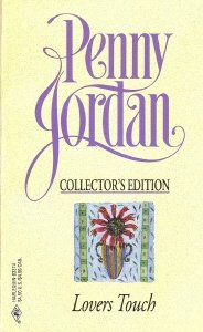 Lovers Touch (Penny Jordan Collector's Edition): Jordan, Penny