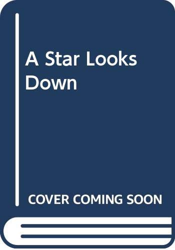 9780373833962: A Star Looks Down
