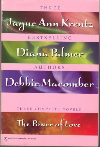 The Power of Love (Promo Ser.) (0373833997) by Jayne Ann Krentz; Diana Palmer; Debbie Macomber