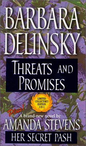 Threats and Promises / Her Secret Past: Delinsky, Barbara; Stevens,