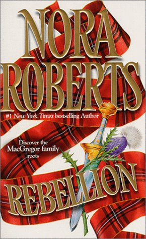 9780373834280: Rebellion (The Macgregors)