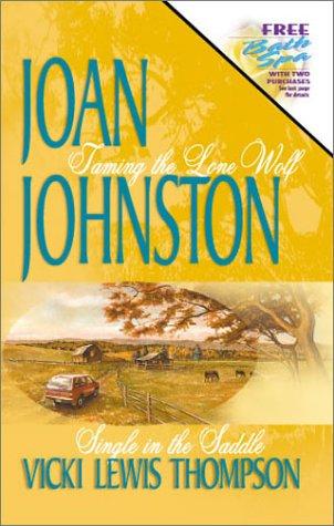 Taming the Lone Wolf / Single in: Joan Johnston; Vicki