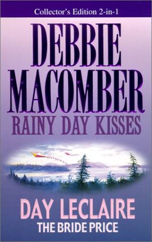 9780373834709: Rainy Day kisses/The Bride Price (2 novels in 1)