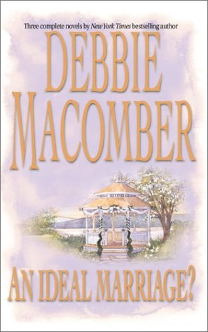 An Ideal Marriage?: Father's Day\First Comes Marriage\Here: Macomber, Debbie