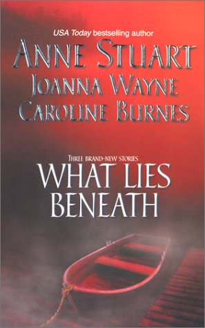 9780373835317: What Lies Beneath