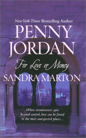 9780373835607: For Love or Money: 2 Novels in 1 (Unwanted Wedding / The Borghese Bride)