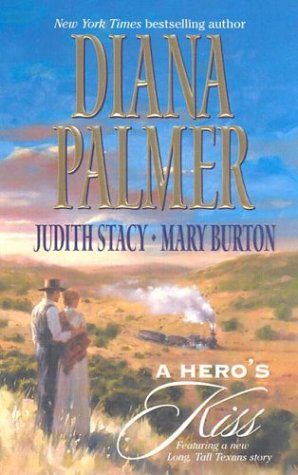 9780373835621: A Hero's Kiss: The Founding Father/Wild West Wager/Snow Maiden