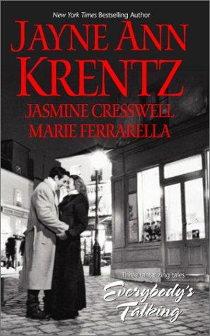 Everybody's Talking: Krentz, Jayne Ann,