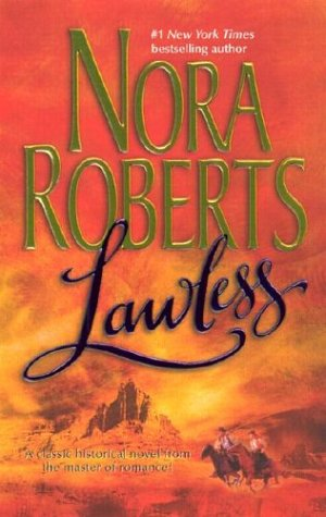 Lawless (An Indian Romance) (A Harlequin Historical Romance)