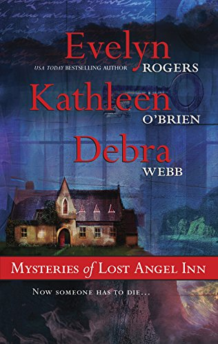 Mysteries of Lost Angel Inn : A Face in the Window; The Edge of Memory; Shadows of the Past