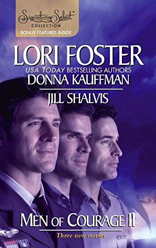 Men Of Courage II: Three New Stories: Foster, Lori, Kauffman,