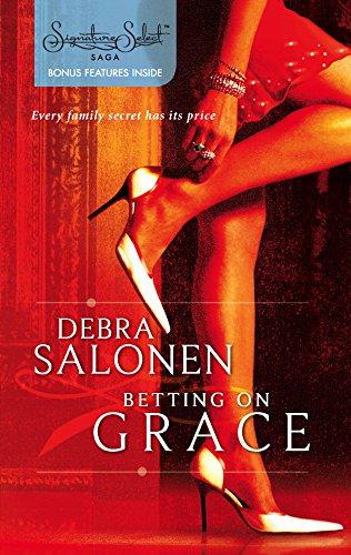 9780373836772: Betting On Grace (Harlequin Signature Select Saga)