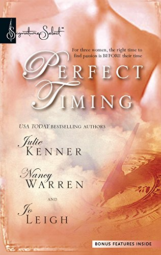 9780373837038: Perfect Timing: Those Were The Days\Pistols At Dawn\Time After Time (Harlequin Signature Select)