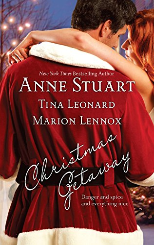 Christmas Getaway: Claus And Effect\Caught At Christmas\Candy Canes And Crossfire (9780373837298) by Anne Stuart; Tina Leonard; Marion Lennox