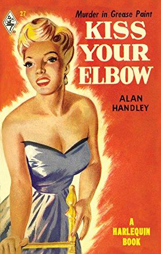 Kiss Your Elbow: Alan Handley