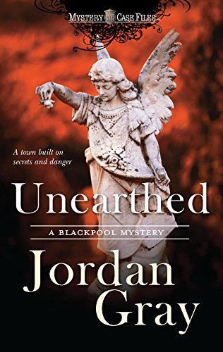 9780373837540: Unearthed (Blackpool Mysteries)