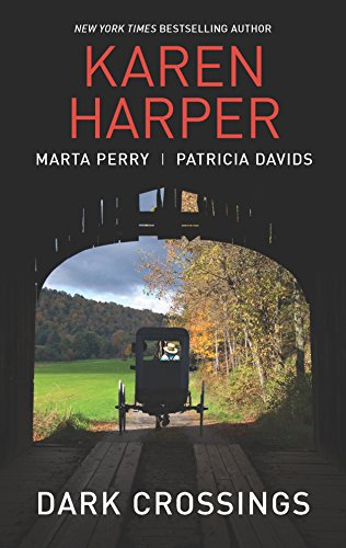 Dark Crossings: The Covered Bridge\Fallen in Plain: Perry, Marta, Davids,