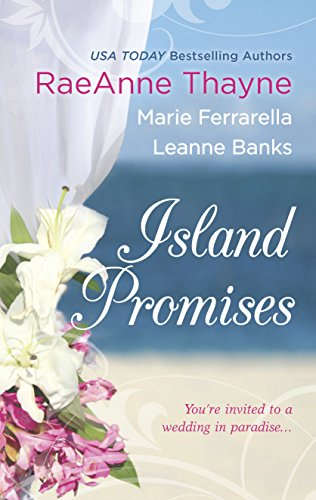Island Promises: Hawaiian Holiday\Hawaiian Reunion\Hawaiian Retreat (Harlequin Anthologies) (0373837836) by Thayne, Raeanne; Ferrarella, Marie; Banks, Leanne