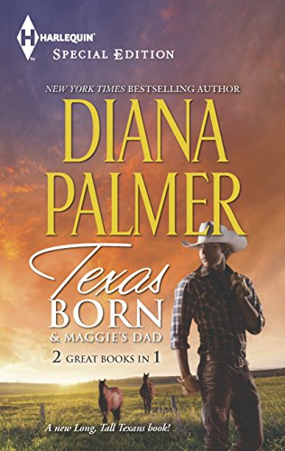 9780373838011: Texas Born/Maggie's Dad (Harlequin Special Edition: Long Tall Texans)