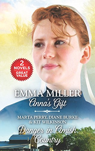 9780373839001: Anna's Gift and Danger in Amish Country: Fall from Grace\Dangerous Homecoming\Return to Willow Trace