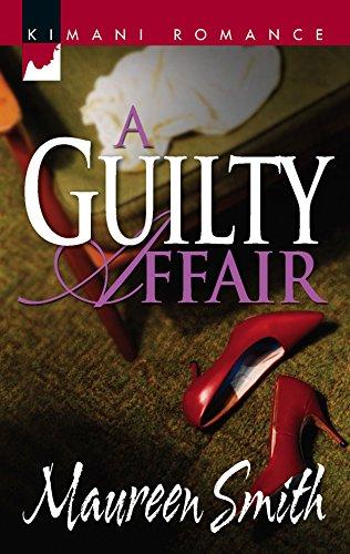 9780373860173: A Guilty Affair (Kimani Romance)