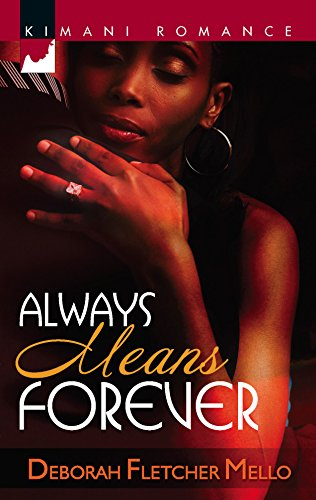 9780373860210: Always Means Forever (Kimani Romance)