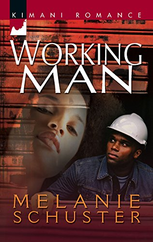 9780373860258: Working Man (Kimani Romance)