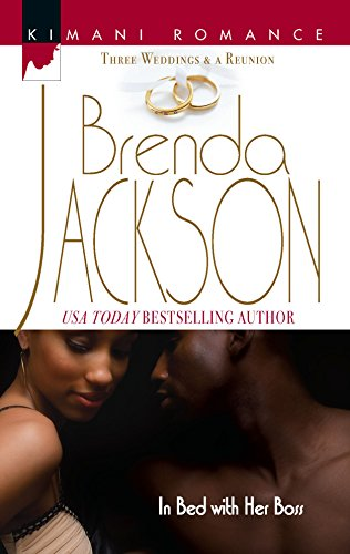 9780373860289: In Bed With Her Boss (Three Weddings and a Reunion)