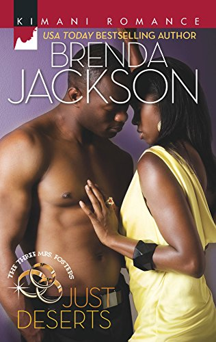 Just Deserts (Harlequin Kimani Romance\The Three Mrs.) (0373860722) by Jackson, Brenda