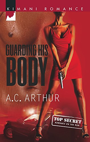 9780373860739: Guarding His Body (Kimani Romance)