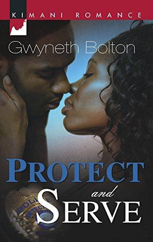 9780373860753: Protect And Serve (Kimani Romance)