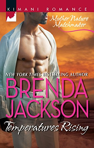 Temperatures Rising (Mother Nature Matchmaker) (9780373861125) by Jackson, Brenda