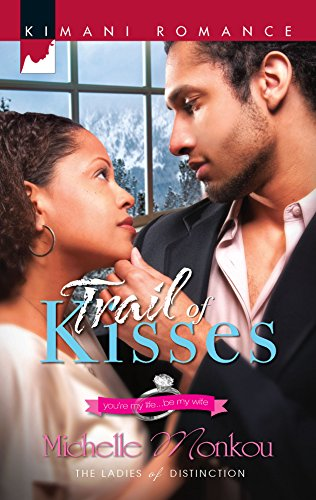 9780373861514: Trail of Kisses (Ladies of Distinction)