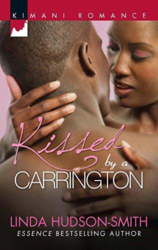 9780373861538: Kissed by a Carrington (Kimani Romance)