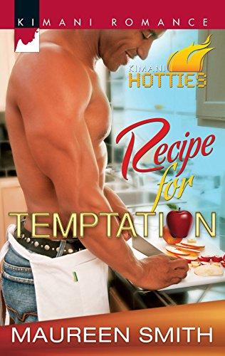 Recipe for Temptation (Kimani Romance): Smith, Maureen