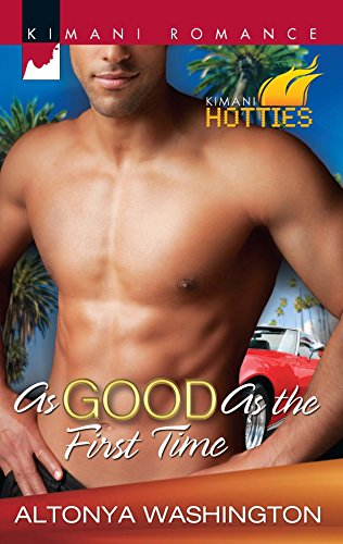 9780373861712: As Good as the First Time (Kimani Hotties)