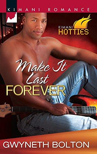9780373861743: Make It Last Forever (Kimani Romance: Kimani Hotties)