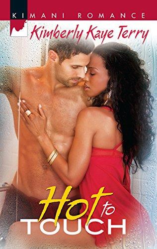 Hot to Touch (Kimani Romance): Kimberly Kaye Terry