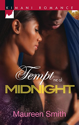 Tempt Me at Midnight (Kimani Romance) (9780373861910) by Smith, Maureen