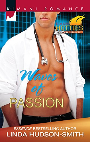Waves of Passion (Kimani Hotties) (0373862717) by Linda Hudson-Smith