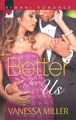9780373862917: Better for Us (For Your Love)