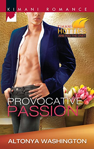 9780373863150: Provocative Passion (Kimani Hotties)